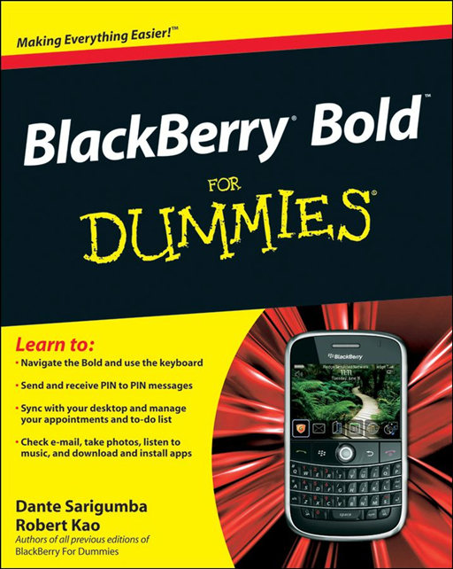 BlackBerry Bold For Dummies By: Dante Sarigumba,Robert Kao