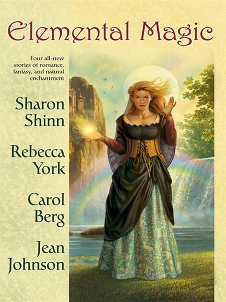 Elemental Magic By: Rebecca York,Sharon Shinn