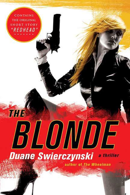 The Blonde By: Duane Swierczynski