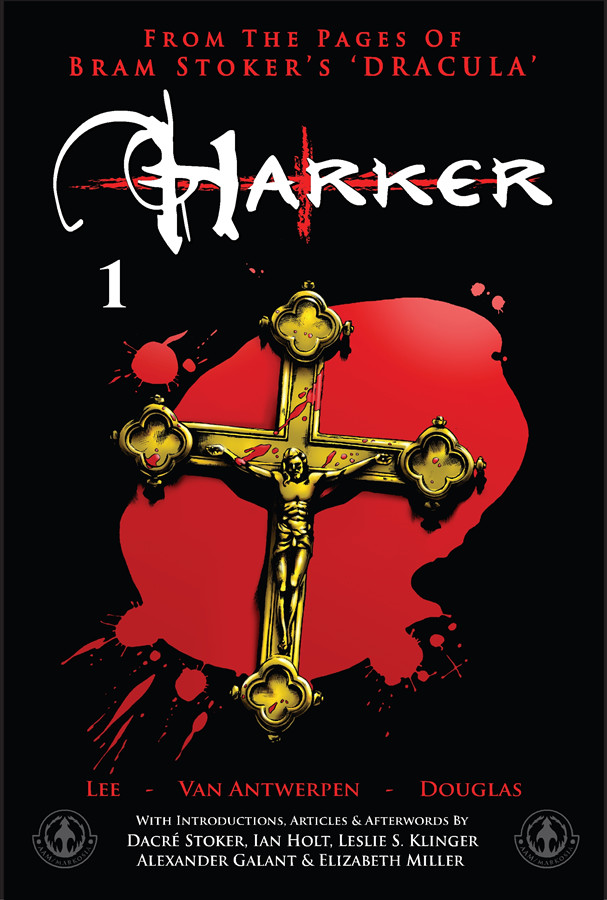 Harker #1 By: Tony Lee,Neil Van Antwerpen,Peter-David Douglas