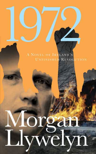 1972 By: Morgan Llywelyn