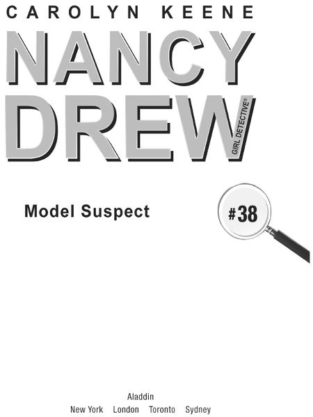 Model Suspect By: Carolyn Keene