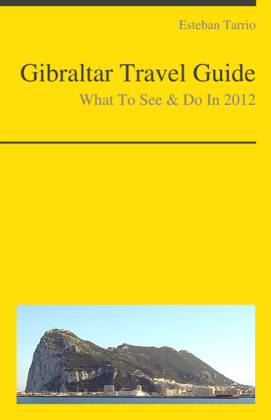 Gibraltar Travel Guide - What To See & Do