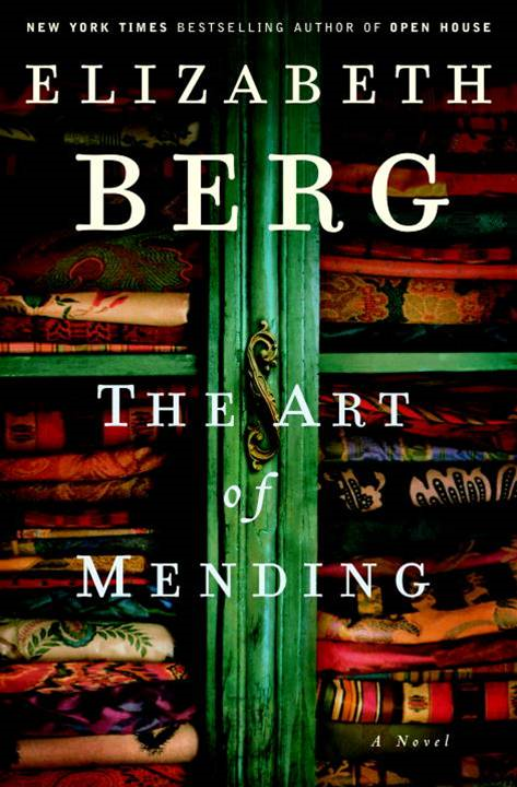 The Art of Mending By: Elizabeth Berg