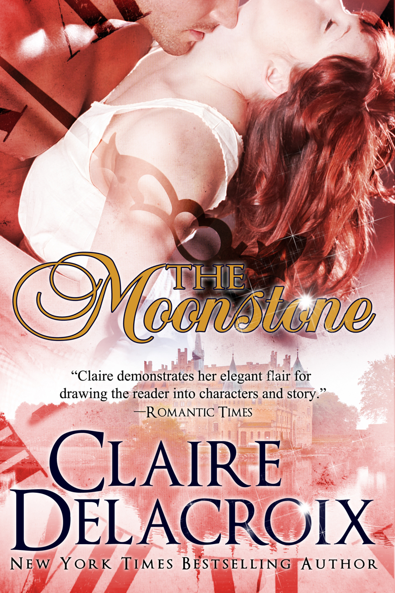 The Moonstone By: Claire Cross,Claire Delacroix