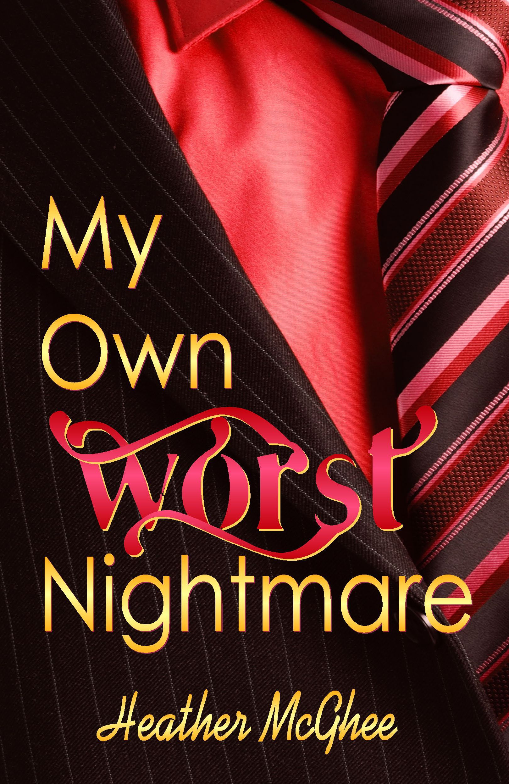 My Own Worst Nightmare By: Heather McGhee