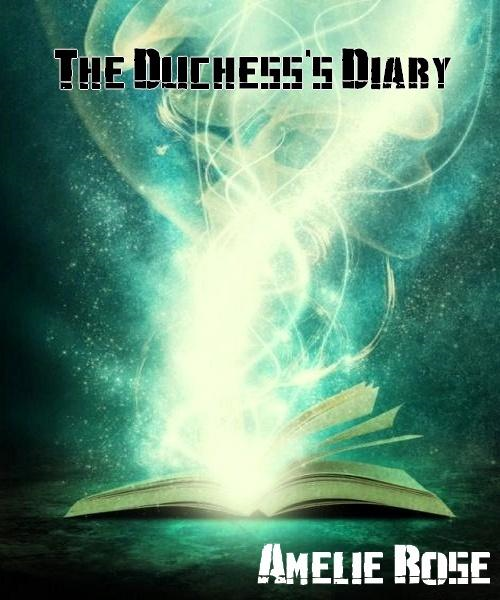 The Duchess' Diary