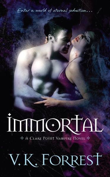 Immortal By: V.K. Forrest