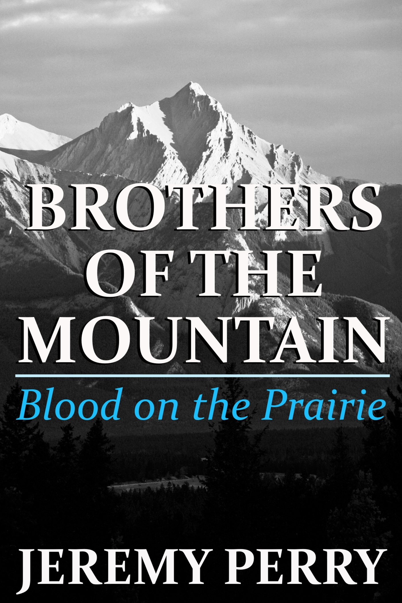 Blood on the Prairie (Brothers of the Mountain)