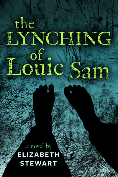 Lynching of Louie Sam, The By: Elizabeth Stewart
