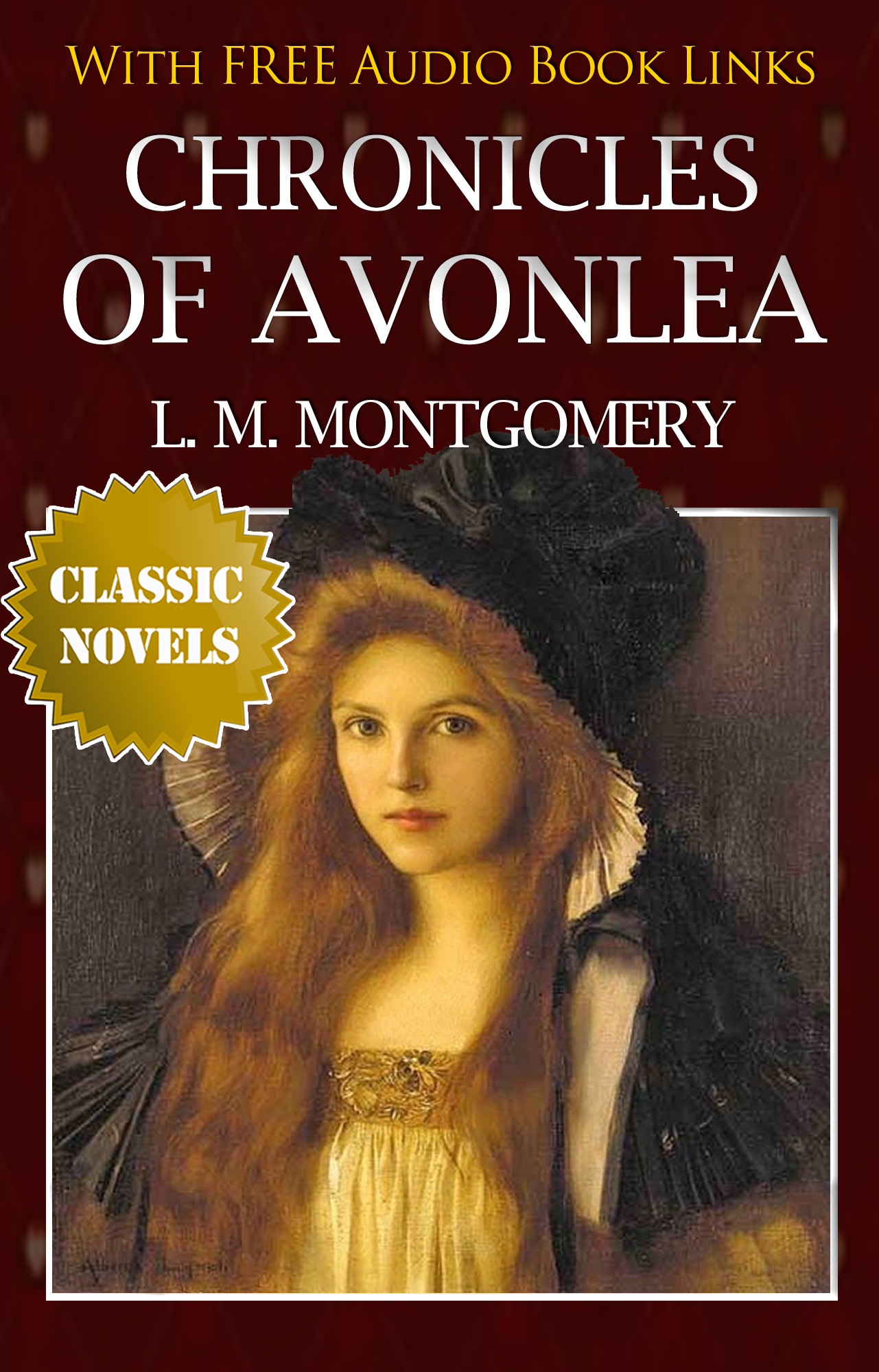 Lucy Maud Montgomery - CHRONICLES OF AVONLEA Classic Novels: New Illustrated [Free Audiobook Links]