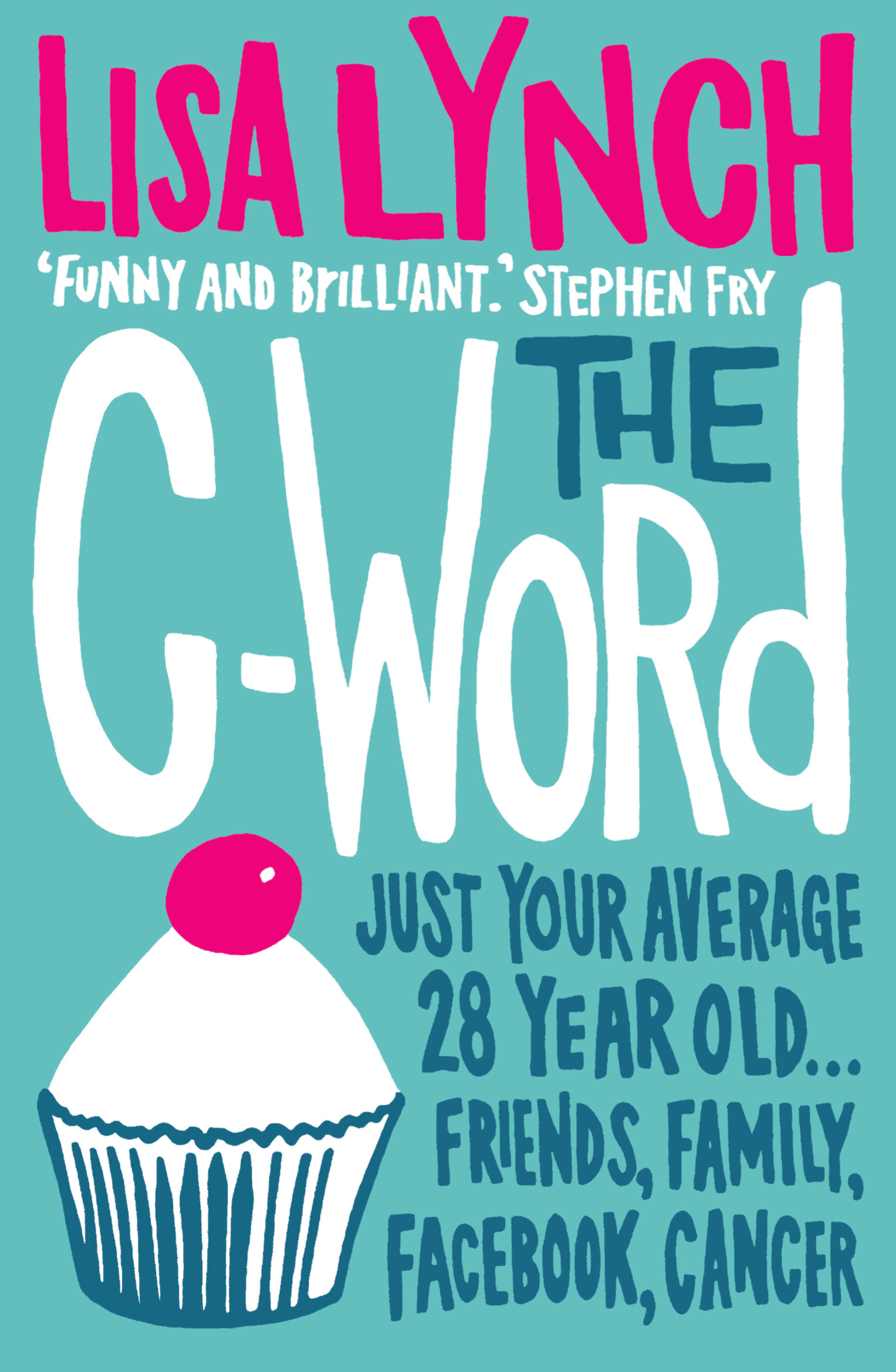 The C-Word By: Lisa Lynch
