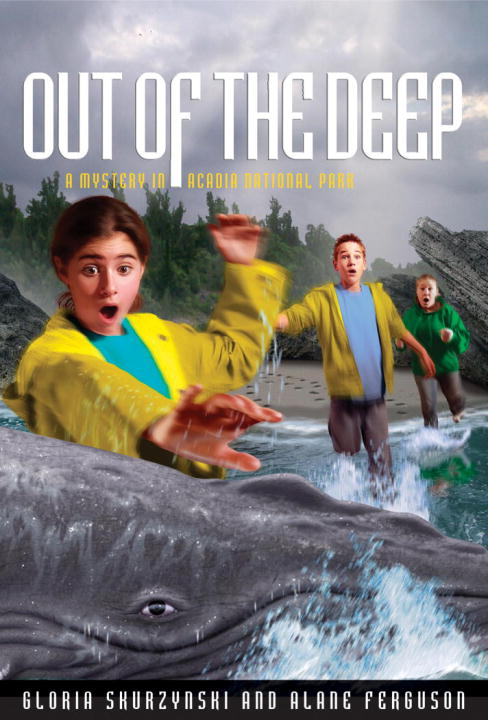 Mysteries in Our National Parks: Out of the Deep By: Alane Ferguson,Gloria Skurzynski