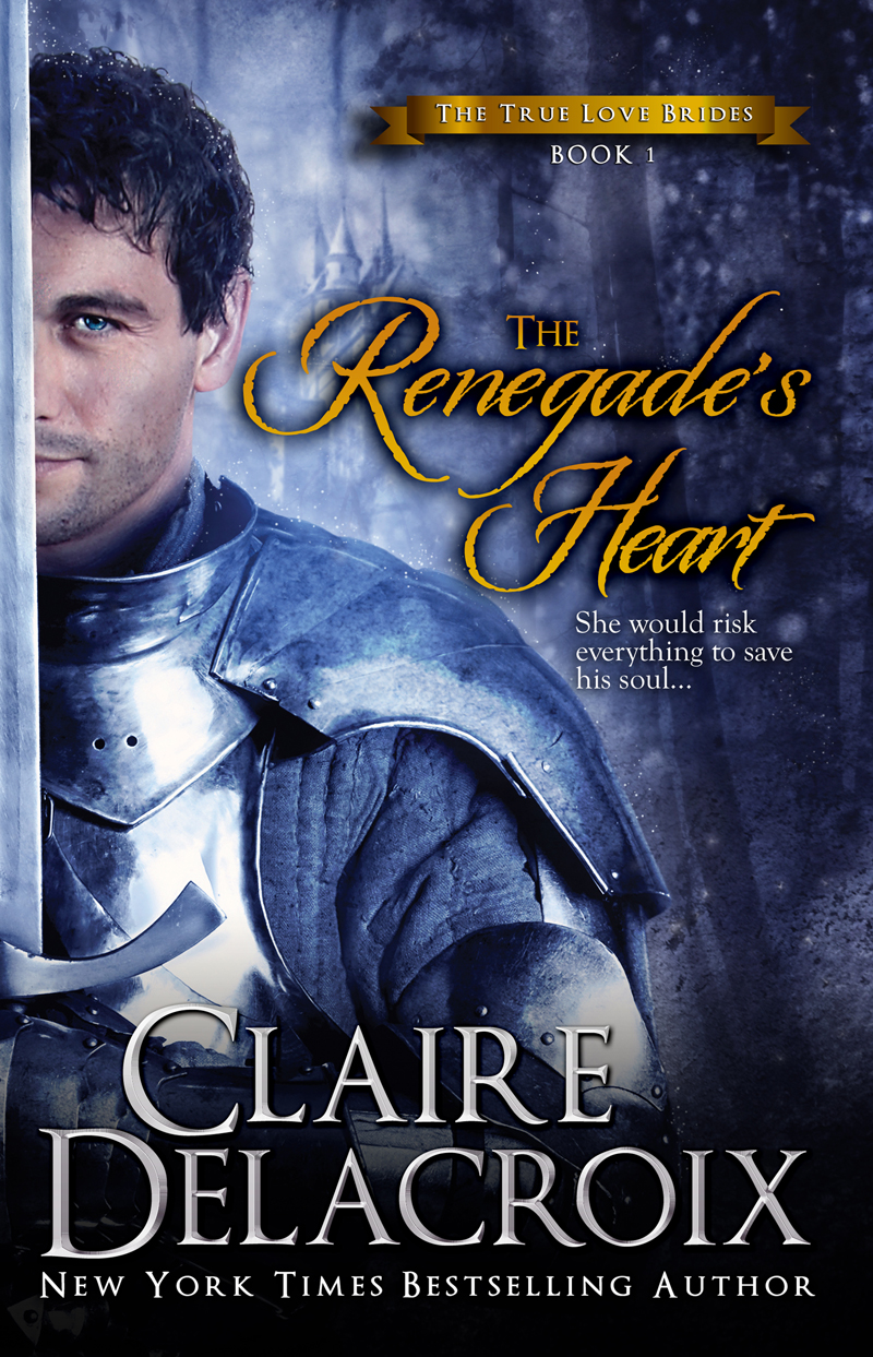 The Renegade's Heart By: Claire Delacroix