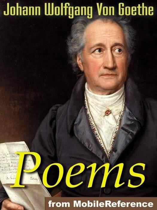 The Poems Of Goethe (Mobi Classics)