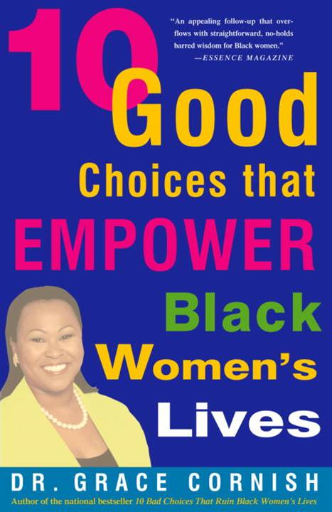 10 Good Choices That Empower Black Women's Lives