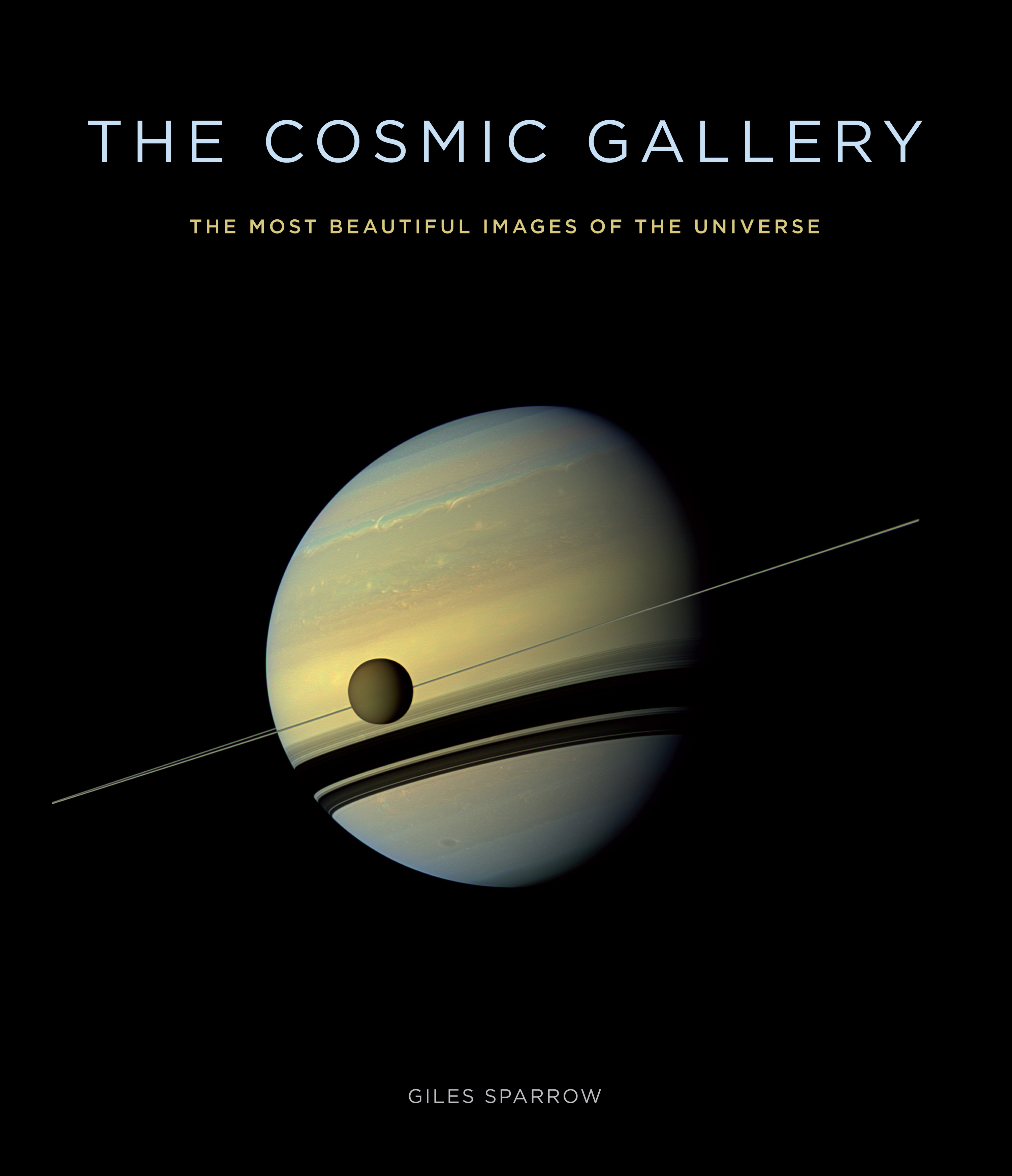 The Cosmic Gallery The Most Beautiful Images of the Universe