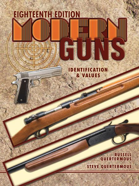 Modern Guns Eighteenth Edition By: Quertermous, Steve