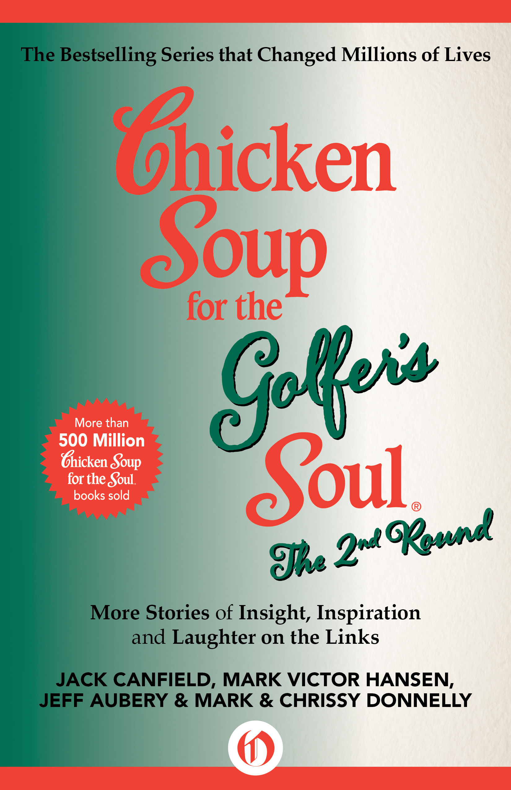 Chicken Soup for the Golfer's Soul The 2nd Round