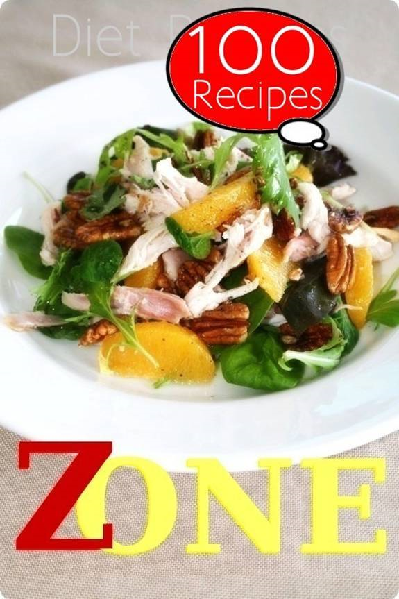 Zone Diet: 100 Recipes