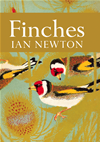 Finches (collins New Naturalist Library, Book 55):