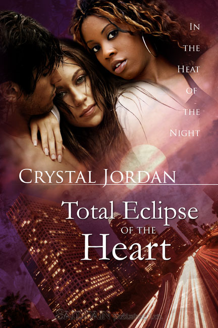 Total Eclipse of the Heart By: Crystal Jordan