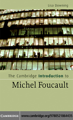 The Cambridge Introduction to Michel Foucault By: Downing,Lisa