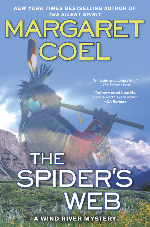 The Spider's Web By: Margaret Coel