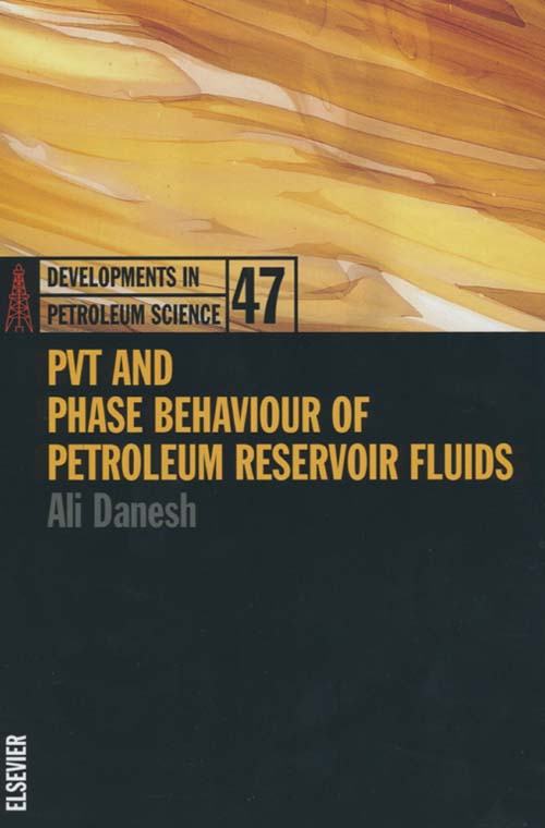 PVT and Phase Behaviour Of Petroleum Reservoir Fluids