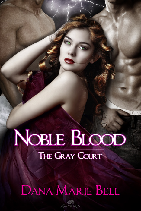 Noble Blood By: Dana Marie Bell