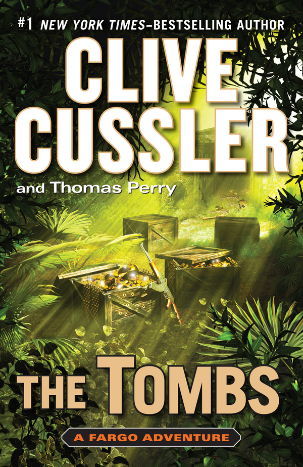 The Tombs By: Clive Cussler,Thomas Perry