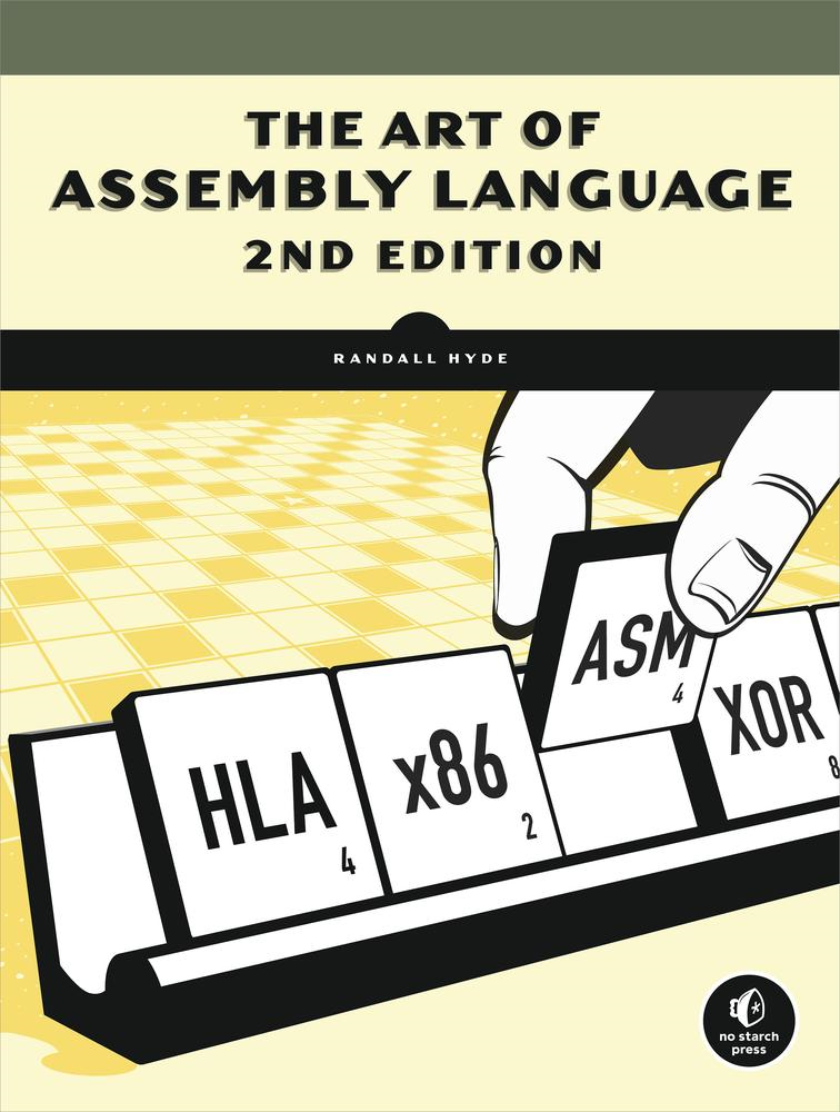 Art of Assembly Language, 2nd Edition