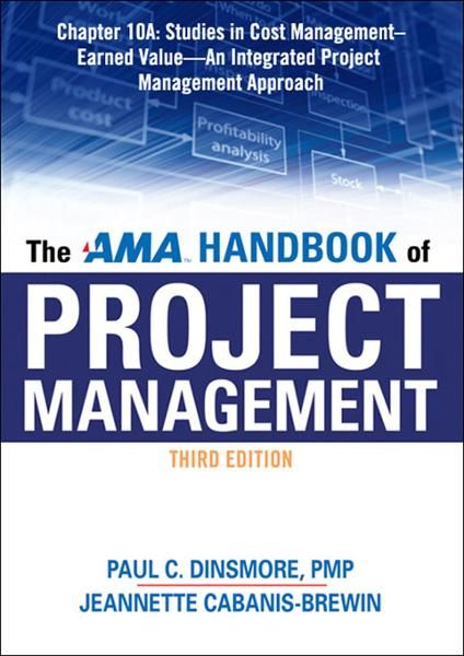 The AMA Handbook of Project Management, Chapter 10A By: Paul C. DINSMORE