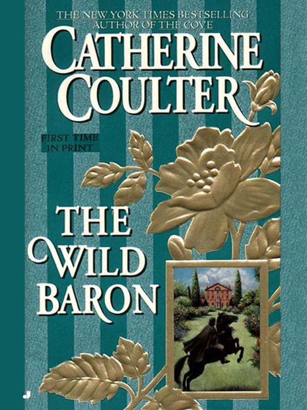 The Wild Baron By: Catherine Coulter