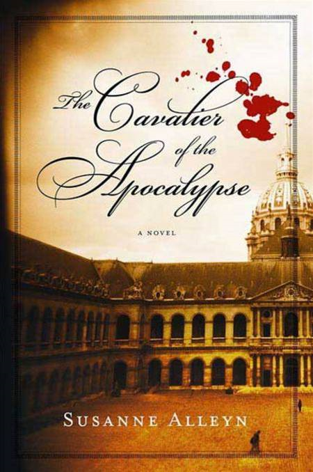 The Cavalier of the Apocalypse By: Susanne Alleyn