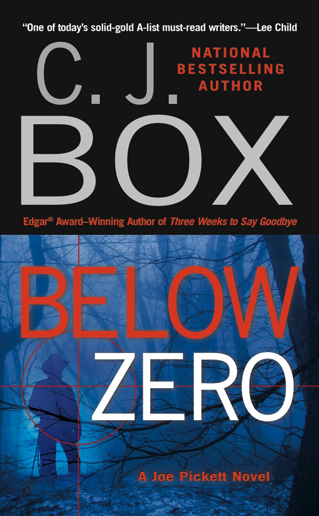 Below Zero By: C. J. Box