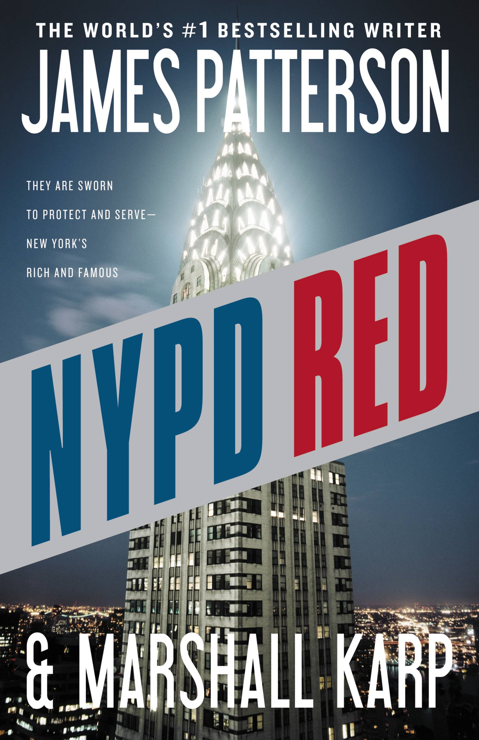 NYPD Red By: James Patterson,Marshall Karp