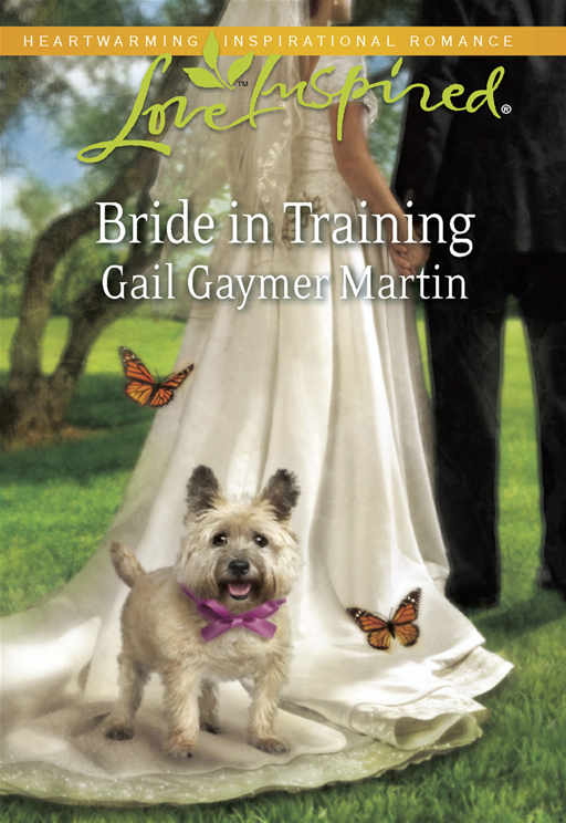 Bride in Training By: Gail Gaymer Martin