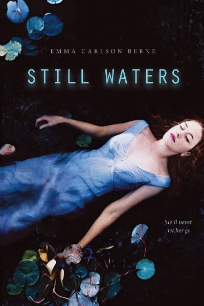 Still Waters By: Emma Carlson Berne