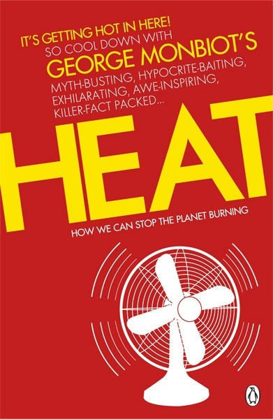 Heat How We Can Stop the Planet Burning