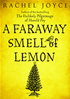 A Faraway Smell Of Lemon - A Short Story: