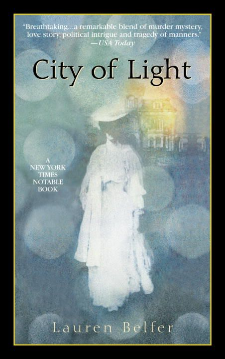 City of Light By: Lauren Belfer