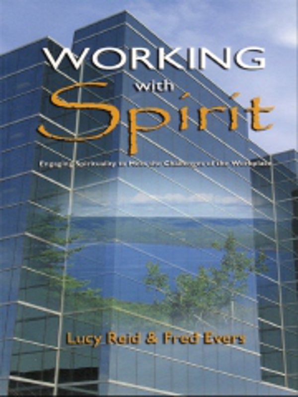 Working With Spirit By: Fred Evers,Lucy Reid