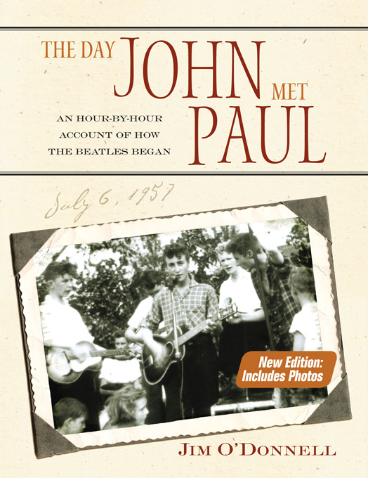 The Day John Met Paul By: Jim O'Donnell