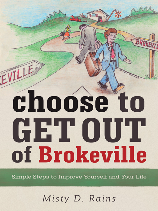 Choose to Get Out of Brokeville