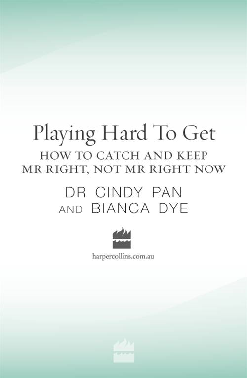 Playing Hard To Get By: Bianca Dye,Dr. Cindy Pan
