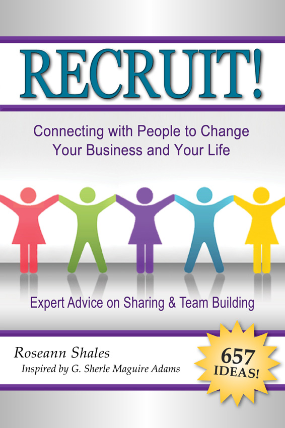 Recruit!: Connecting with People to Change Your Business and Your Life