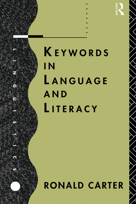 Keywords in Language and Literacy By: Ronald Carter