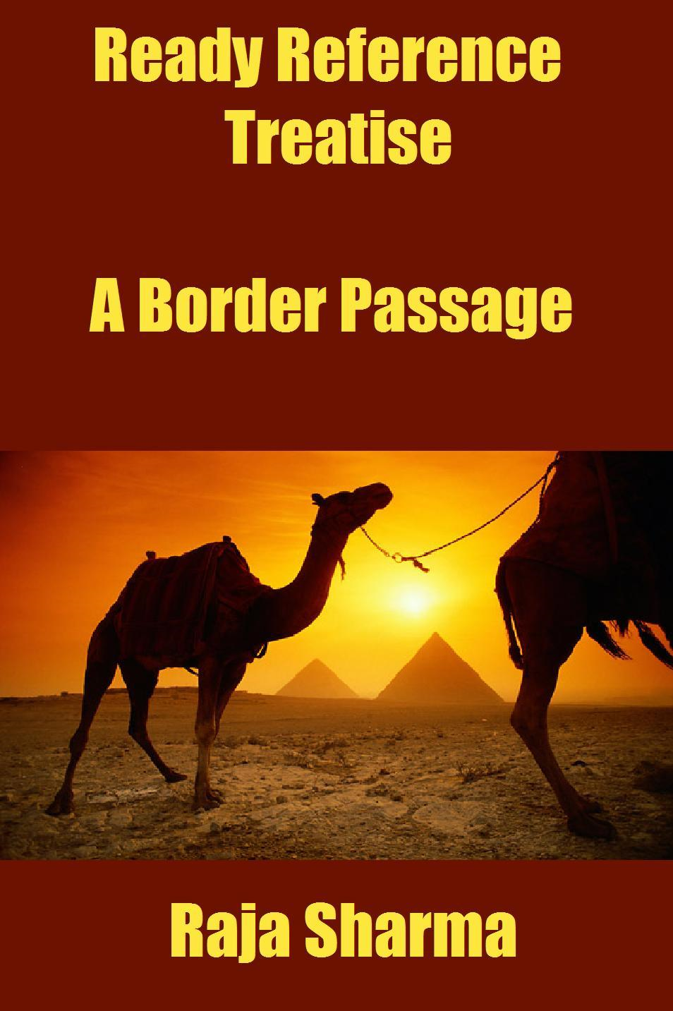 Ready Reference Treatise: A Border Passage