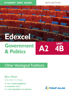 Edexcel A2 Government & Politics Student Unit Guide (New Edition): Unit 4B Other Ideological Traditions